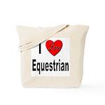 I Love Equestrian Tote Bag
