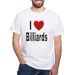 I Love Billiards (Front) White T-Shirt