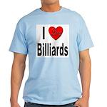 I Love Billiards Light T-Shirt