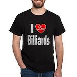 I Love Billiards (Front) Dark T-Shirt
