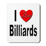 I Love Billiards Mousepad