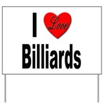 I Love Billiards Yard Sign