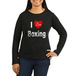 I Love Boxing (Front) Women's Long Sleeve Dark T-S