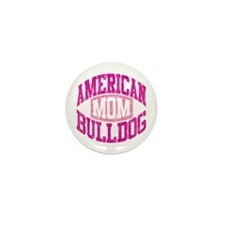 AMERICAN BULLDOG MOM Mini Button (100 pack)