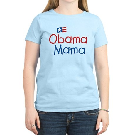 Obama Mama Women's Light T-Shirt