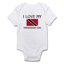 I Love My Trinidadian Dad Infant Bodysuit