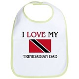 I Love My Trinidadian Dad Bib