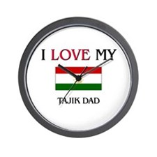 I Love My Tajik Dad Wall Clock