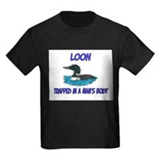 Loon Trapped In A Man's Body T