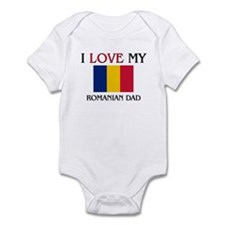 I Love My Romanian Dad Infant Bodysuit