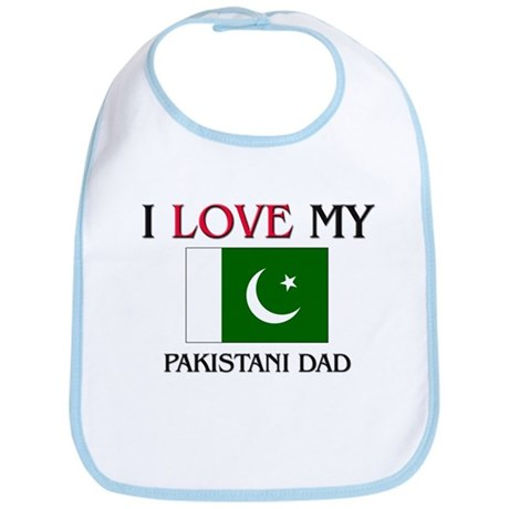 I Love My Pakistani Dad Bib