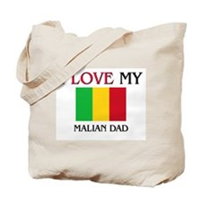 I Love My Malian Dad Tote Bag