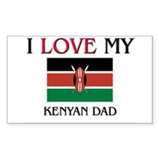 I Love My Kenyan Dad Rectangle Decal