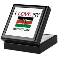 I Love My Kenyan Dad Keepsake Box