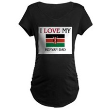 I Love My Kenyan Dad T-Shirt
