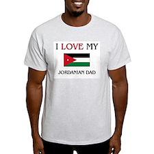 I Love My Jordanian Dad T-Shirt
