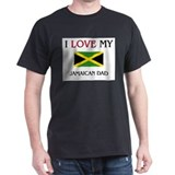 I Love My Jamaican Dad T-Shirt
