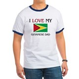 I Love My Guyanese Dad T