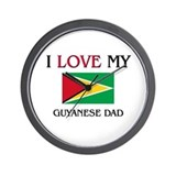 I Love My Guyanese Dad Wall Clock