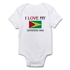 I Love My Guyanese Dad Infant Bodysuit