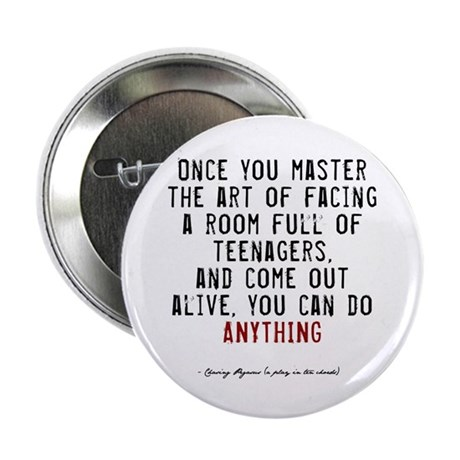 "Teacher Quote 2.25"" Button (100 pack)"