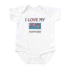 I Love My Fijian Dad Infant Bodysuit