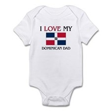 I Love My Dominican Dad Infant Bodysuit