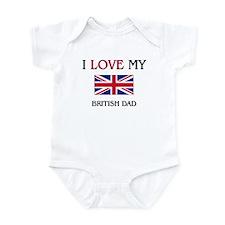 I Love My British Dad Infant Bodysuit