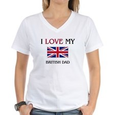 I Love My British Dad Shirt