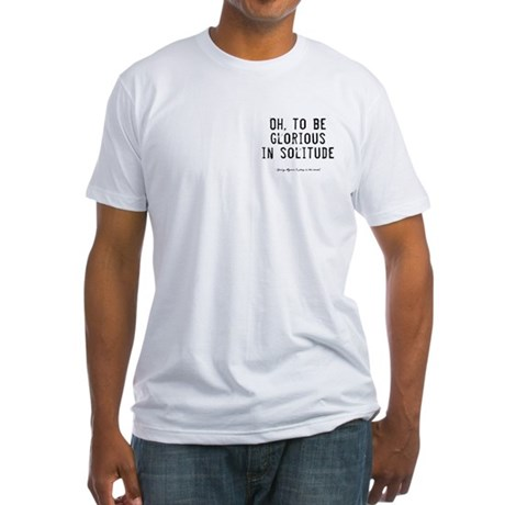 Solitude Quote Fitted T-Shirt
