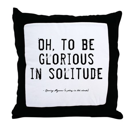 Solitude Quote Throw Pillow