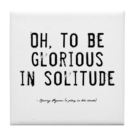 Solitude Quote Tile Coaster