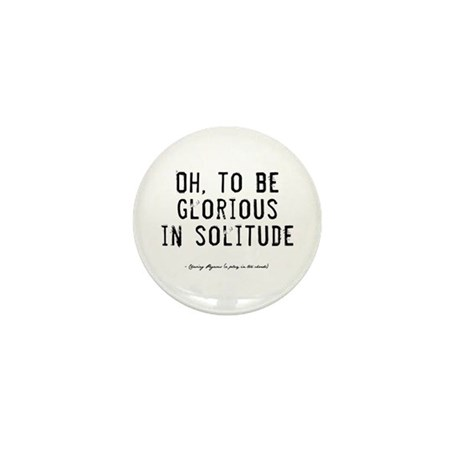 Solitude Quote Mini Button (100 pack)