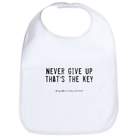 Give Up Quote Bib