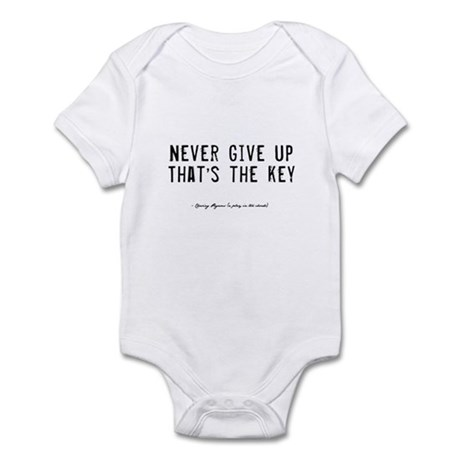Give Up Quote Infant Bodysuit