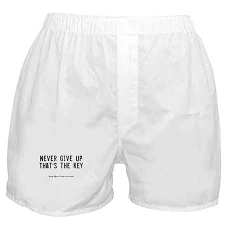Give Up Quote Boxer Shorts