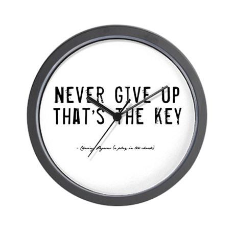 Give Up Quote Wall Clock