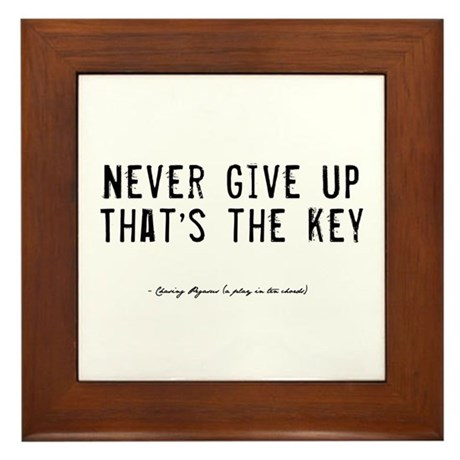 Give Up Quote Framed Tile