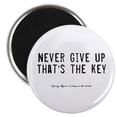 "Give Up Quote 2.25"" Magnet (100 pack)"