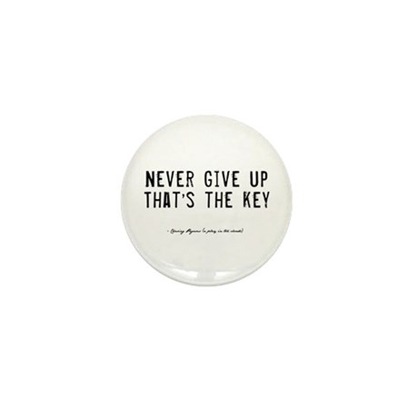 Give Up Quote Mini Button (10 pack)