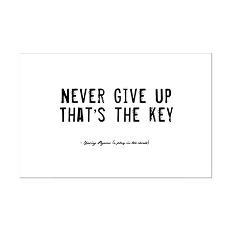 Give Up Quote Mini Poster Print