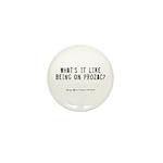 Prozac Quote Mini Button