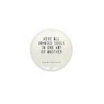 Souls Quote Mini Button