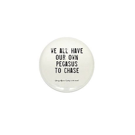 Pegasus Quote Mini Button (100 pack)