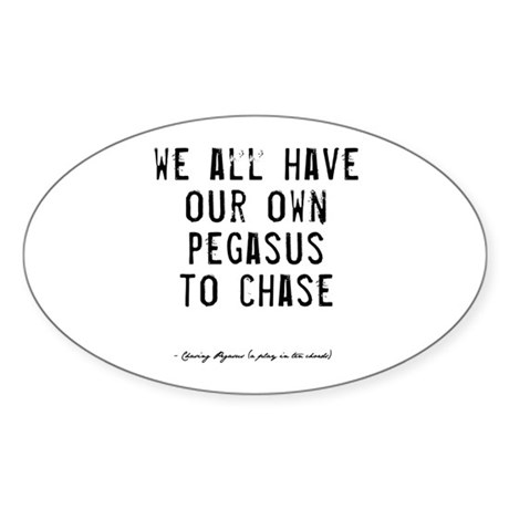 Pegasus Quote Oval Sticker
