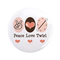 "Peace Love Twirl Baton Twirling 3.5"" Button (100 p"
