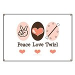 Peace Love Twirl Baton Twirling Banner
