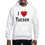 I Love Tucson Arizona (Front) Hooded Sweatshirt
