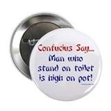 "Confucius Says Pot 2.25"" Button"