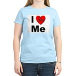 I Love Me (Front) Women's Pink T-Shirt